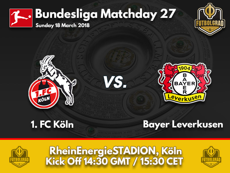 Köln vs Bayer Leverkusen – Bundesliga – Preview