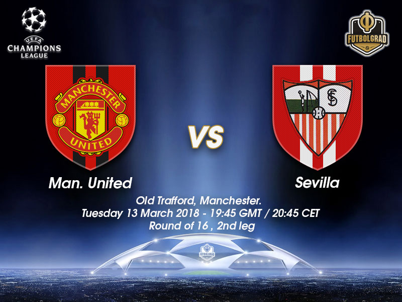 Manchester United vs Sevilla – Champions League – Preview