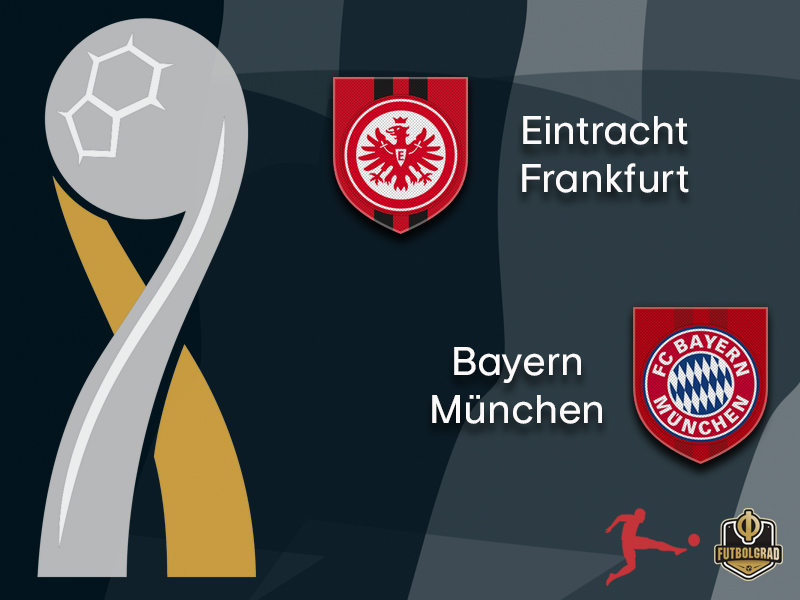 DFL Supercup – Frankfurt look to repeat Pokal heroics and Bayern want revenge