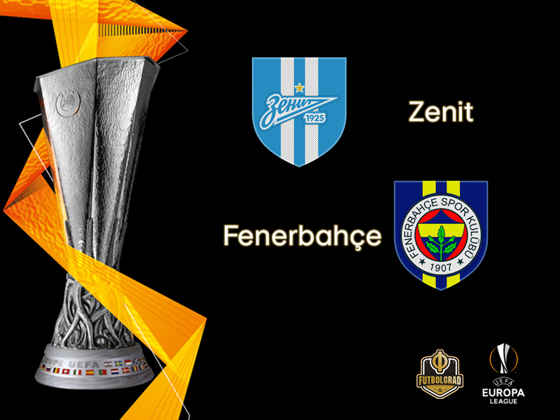 Zenit vs Fenerbahçe – Europa League – Preview