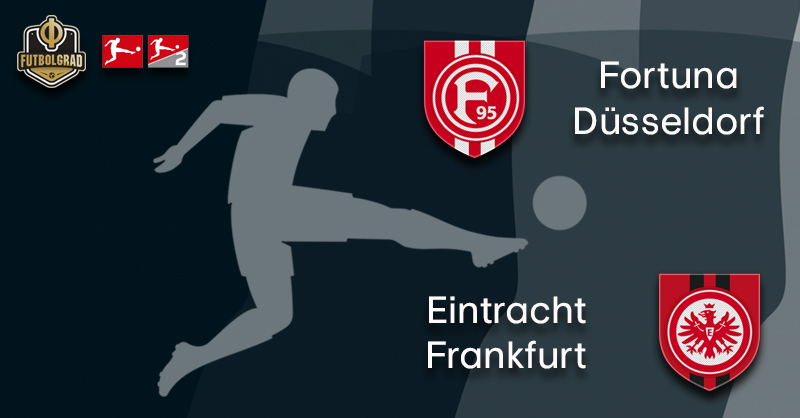 Fortuna Düsseldorf host Eurofighters Eintracht Frankfurt