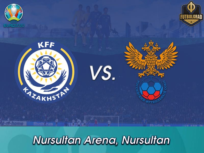 Kazakhstan vs Russia – Euro 2020 Qualifiers – Preview