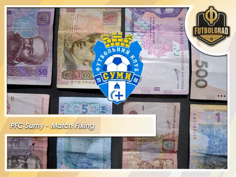 PFC Sumy – Ukraine once again hit by match-fixing scandal