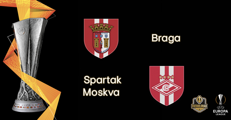 Braga vs Spartak Moscow – Europa League – Preview